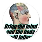 mind-will-follow2 Round Car Magnet