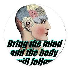 mind-will-follow2 Round Car Magnet