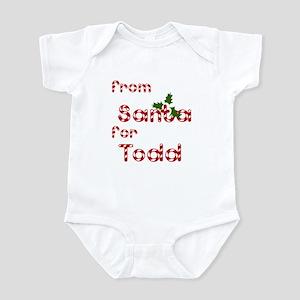 From Santa For Todd Infant Bodysuit