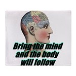 mind-will-follow2 Throw Blanket