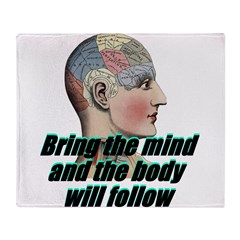 mind-will-follow2 Throw Blanket