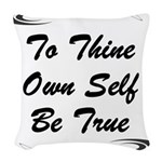 thine-own-self Woven Throw Pillow