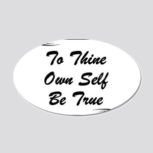thine-own-self 20x12 Oval Wall Decal