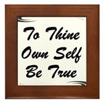 thine-own-self Framed Tile