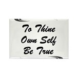 thine-own-self Rectangle Magnet (100 pack)