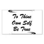 thine-own-self Sticker (Rectangle)