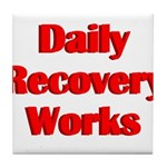 daily-recovery Tile Coaster