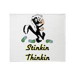 stinkin-thinkin Throw Blanket