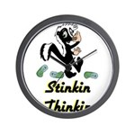 stinkin-thinkin Wall Clock