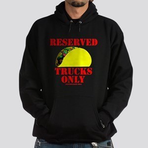 Reserved Taco Trucks Only Hoodie (dark)