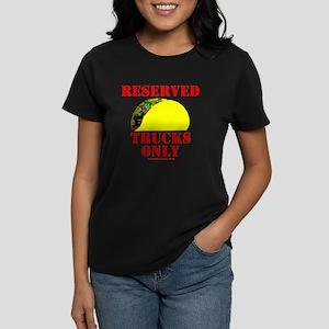 Reserved Taco Trucks Only Women's Dark T-Shirt