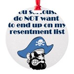 resentment-pirate Round Ornament
