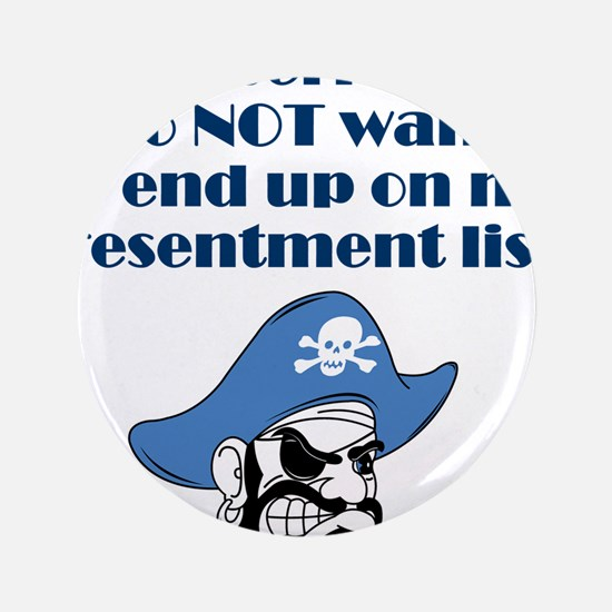"""resentment-pirate.png 3.5"""" Button (100 pack)"""