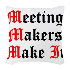 meeting-makers Woven Throw Pillow