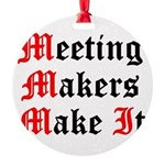 meeting-makers Round Ornament