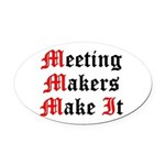 meeting-makers Oval Car Magnet
