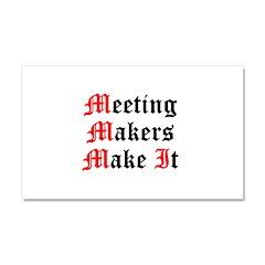 meeting-makers Car Magnet 20 x 12