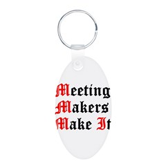 meeting-makers Keychains