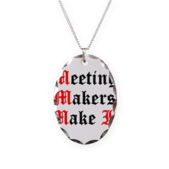 meeting-makers Necklace