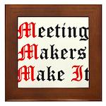 meeting-makers Framed Tile