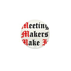 meeting-makers Mini Button (10 pack)