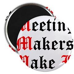 meeting-makers Magnet