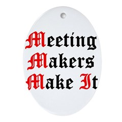 meeting-makers Oval Ornament