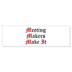 meeting-makers Sticker (Bumper)