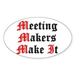 meeting-makers Sticker (Oval)