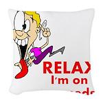 relax-meds Woven Throw Pillow