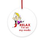 relax-meds Round Ornament