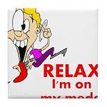 relax-meds Tile Coaster