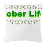 sober-life Woven Throw Pillow