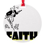 faith Round Ornament