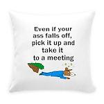 ass-falls-off Everyday Pillow