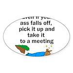ass-falls-off Sticker (Oval)