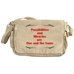 Possibilities are Miracles Messenger Bag