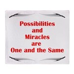 Possibilities are Miracles Throw Blanket