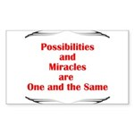 Possibilities are Miracles Sticker (Rectangle 10 p