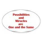 Possibilities are Miracles Sticker (Oval 50 pk)