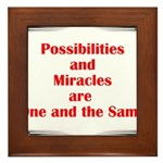 Possibilities are Miracles Framed Tile