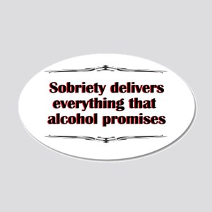 sobriety-delivers 20x12 Oval Wall Decal