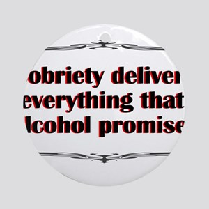 sobriety-delivers Round Ornament