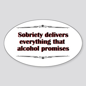 sobriety-delivers Sticker (Oval)