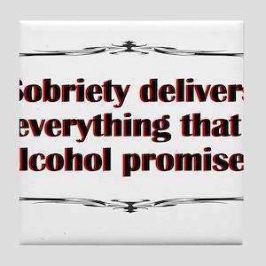 sobriety-delivers Tile Coaster