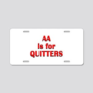 aa-quitters Aluminum License Plate