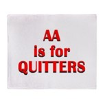 aa-quitters Throw Blanket
