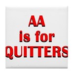 aa-quitters Tile Coaster