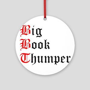 big-book-thumper-2 Round Ornament
