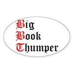 big-book-thumper-2 Sticker (Oval)